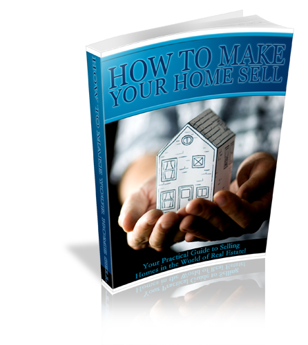 How to Make Your Home Sell eBook